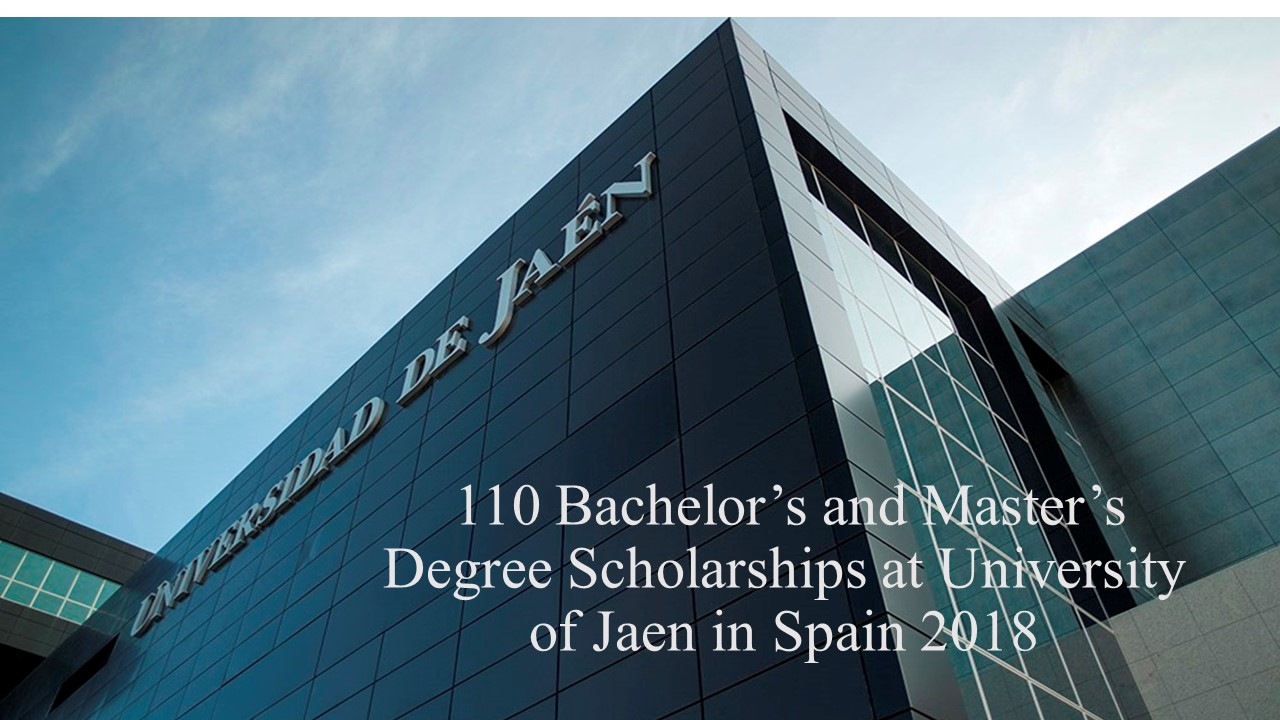 110 Bachelor's and Master's Degree Scholarships at University of Jaen in Spain 2018