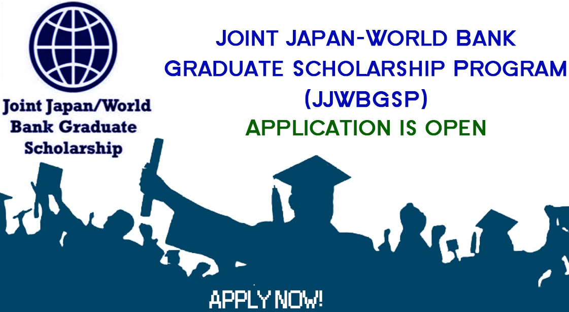 The Joint Japan/World Bank Graduate Scholarship Program 2018