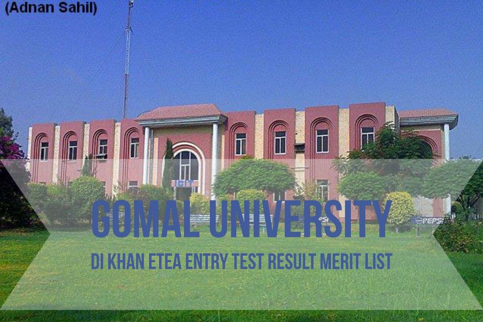 Gomal University DI Khan ETEA Entry Test Result Merit List