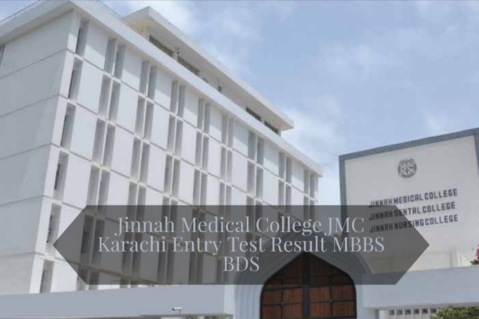 Jinnah Medical College JMC Karachi Entry Test Result MBBS BDS