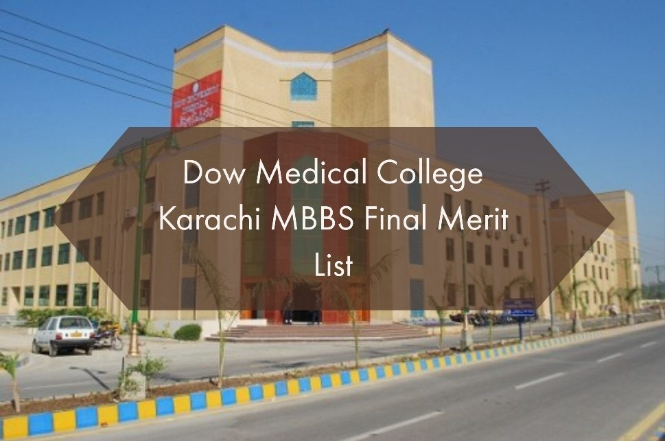 Dow Medical College Karachi MBBS Final Merit List - We Help You