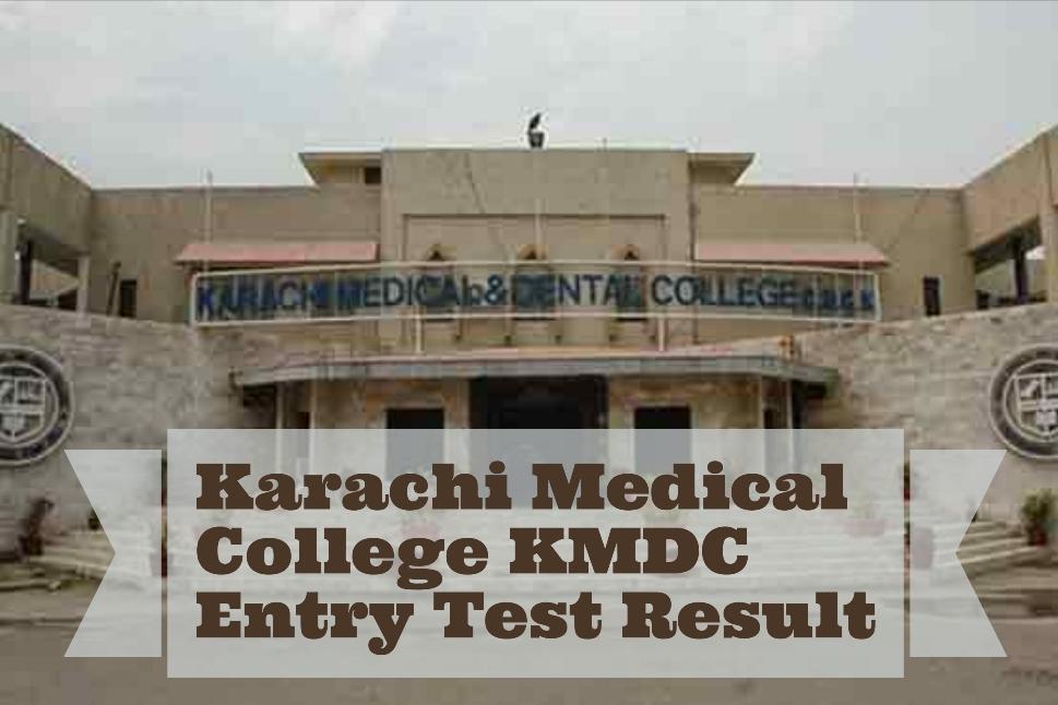 Karachi Medical College KMDC Entry Test Result