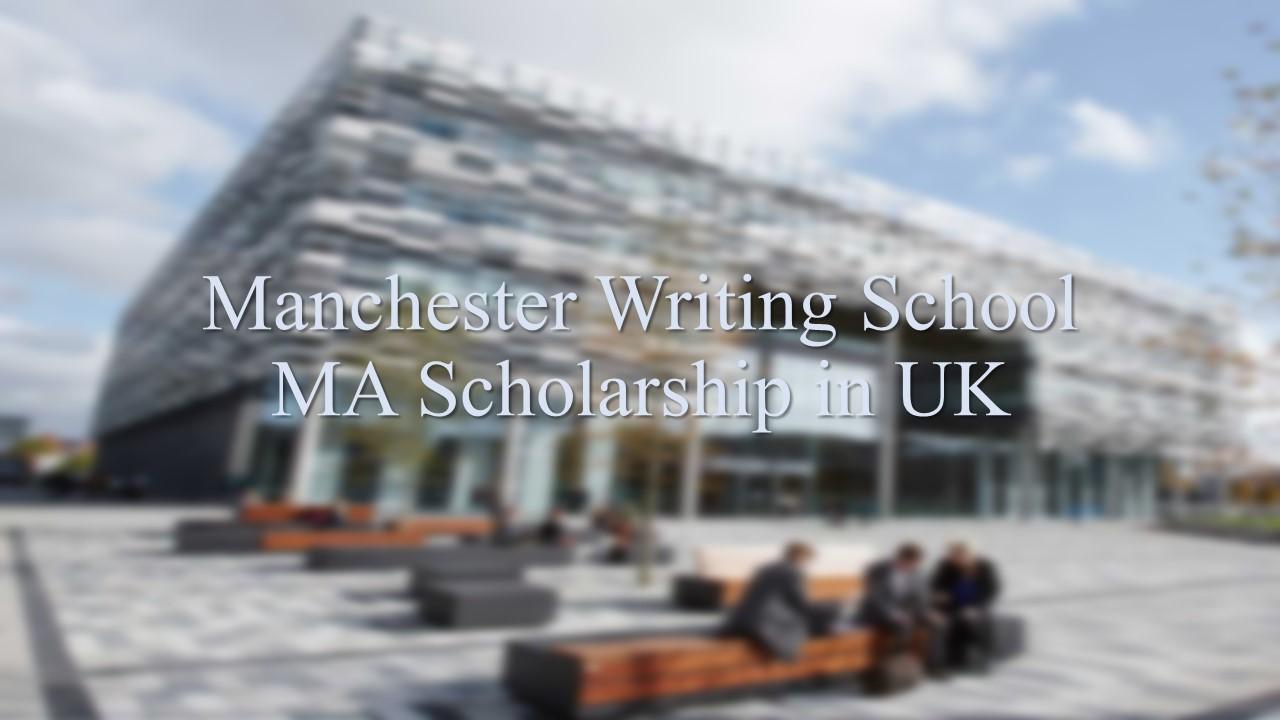 Manchester Writing School MA Scholarship in UK
