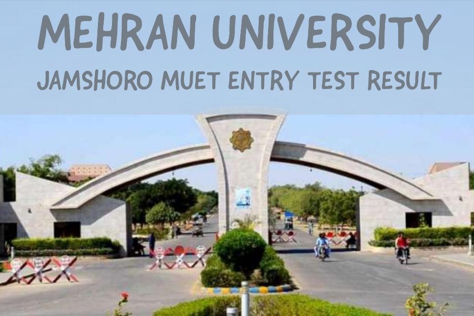 Mehran University Jamshoro MUET Entry Test Result