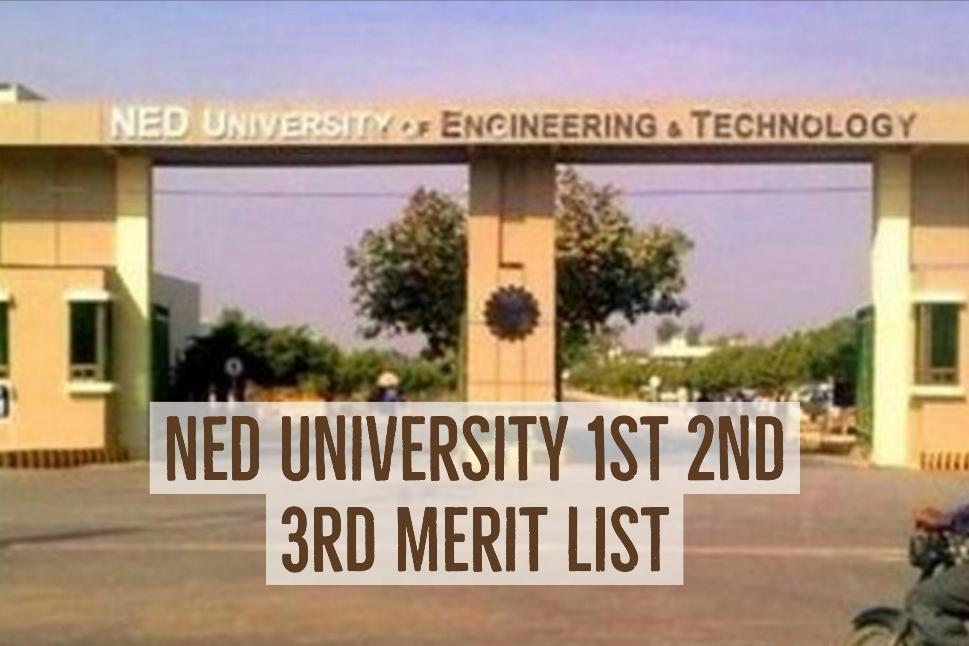 NED University 1st 2nd 3rd Merit List