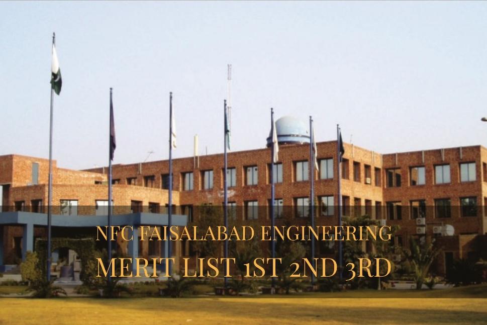 NFC Faisalabad Engineering Merit List 1st 2nd 3rd