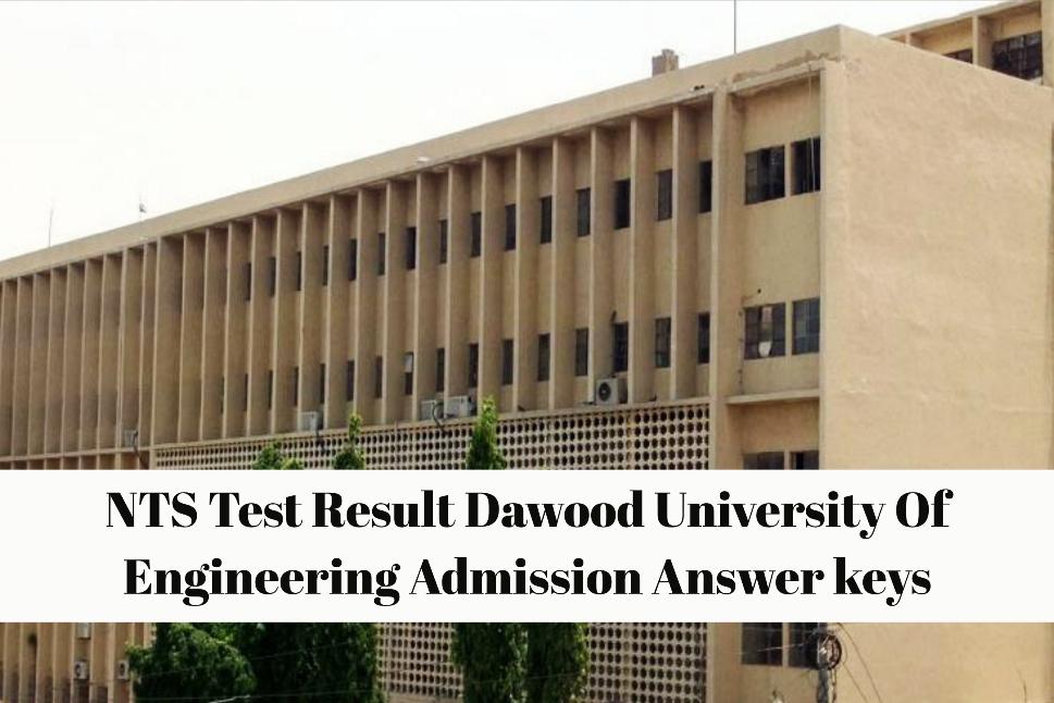 NTS Test Result Dawood University Of Engineering Admission Answer keys