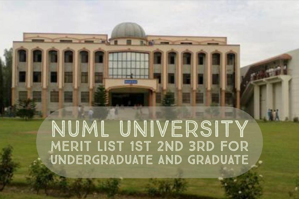 NUML University Merit List 1st 2nd 3rd for Undergraduate and Graduate