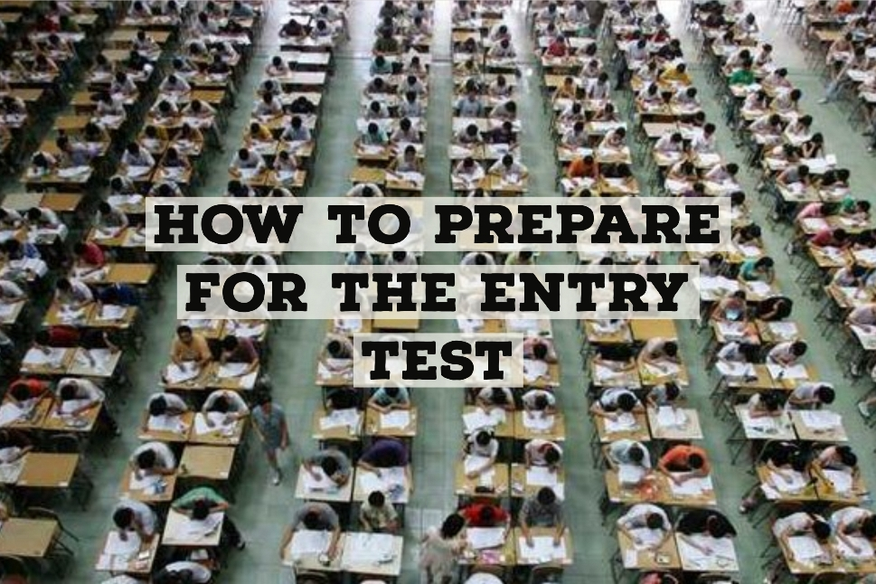 How To Prepare For The Entry Test