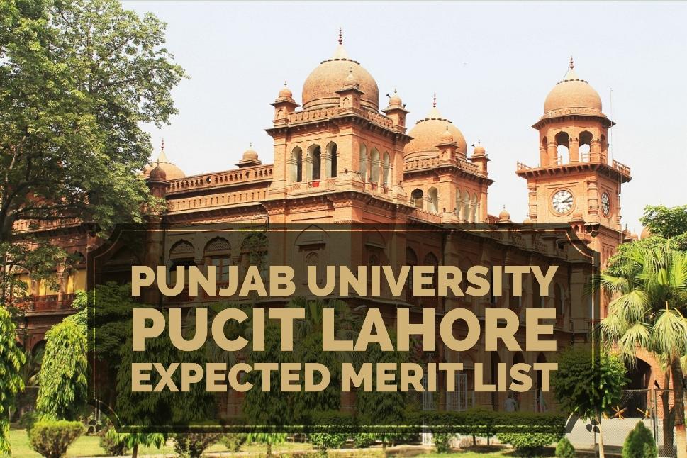 Punjab University PUCIT Lahore Expected Merit List