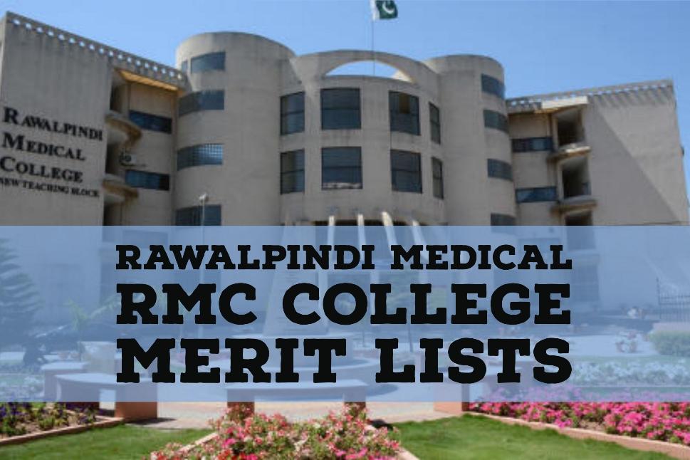 Rawalpindi Medical RMC College Merit Lists