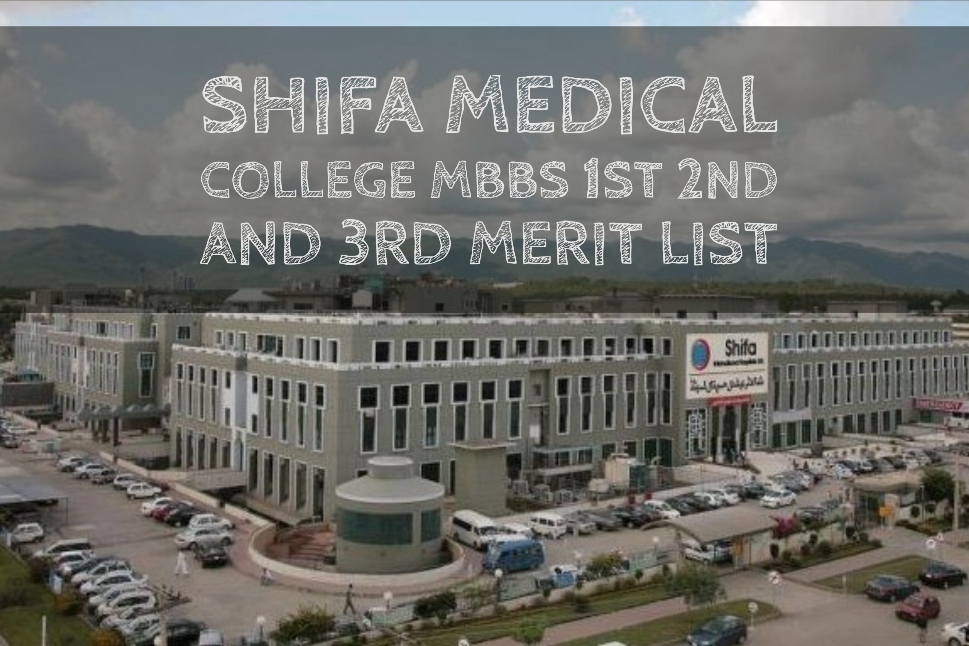Shifa Medical College MBBS 1st 2nd and 3rd Merit List
