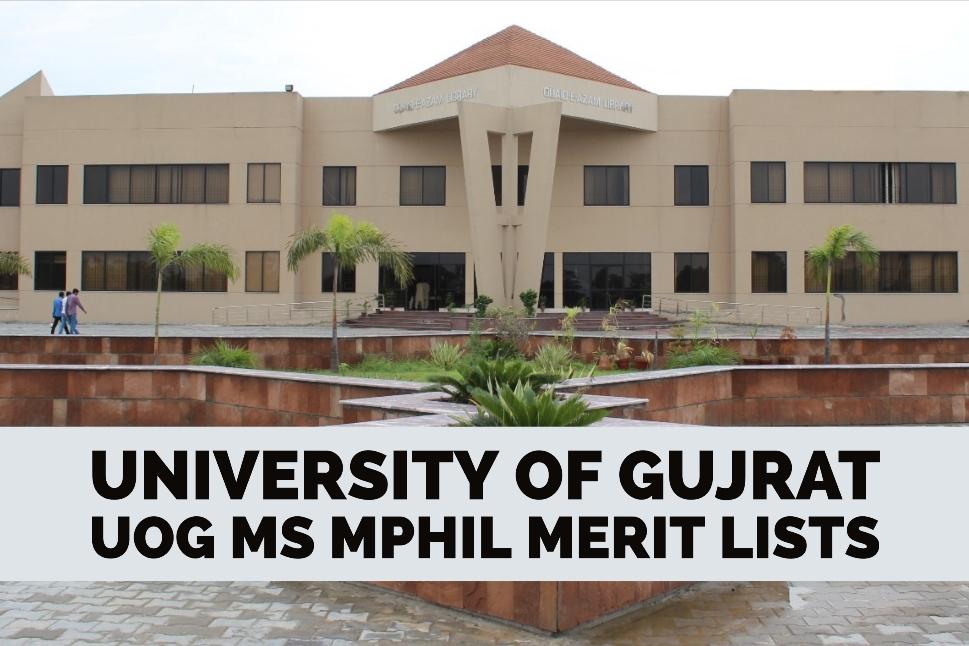 University of Gujrat UOG MS MPhil Merit Lists