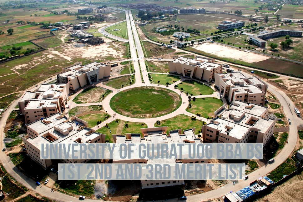 University of Gujrat UOG BBA BS 1st 2nd and 3rd Merit List