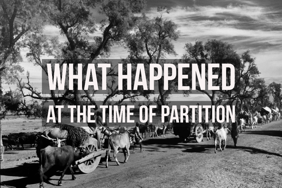 What Happened at the Time of Partition