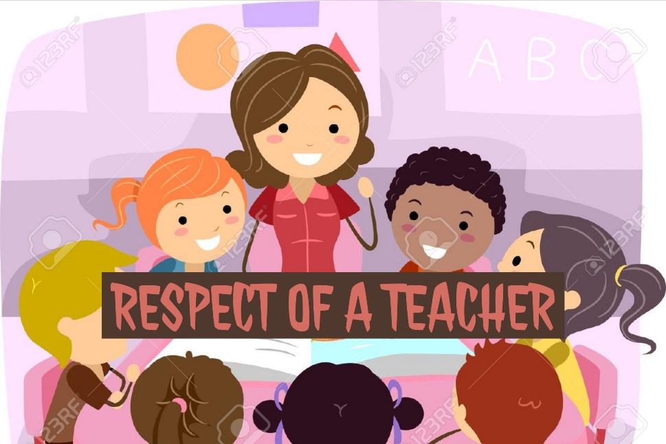 Respect of A Teacher