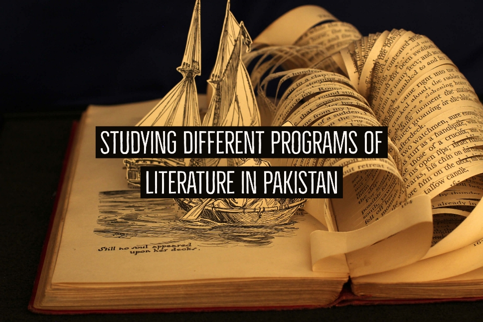 Studying Different Programs Of Literature in Pakistan